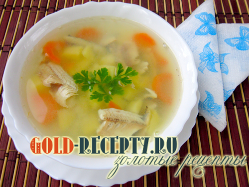 Рыбный суп с мойвой, как приготовить вкусный рыбный суп